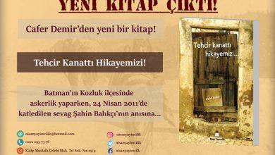 Photo of Cafer Demir'den yeni bir kitap, Tehcir Kanattı Hikayemizi!